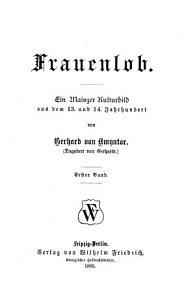 Frauenlob  ein Mainzer Kulturbild aus dem 13  und 14  Jahrhundert PDF