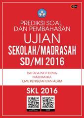 Prediksi Soal dan Pembahasan US/M SD/MI 2016