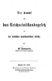 Der Kampf um das Reichscivilstandsgesetz in der deutschen protestantischen Kirche