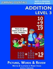 Addition Level 3: Pictures, Words & Review (A Fast and Easy Way to Learn Math Facts)