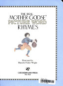 The Real Mother Goose Picture Word Rhymes Book