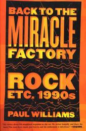 Back to the Miracle Factory: Rock Etc. 1990's
