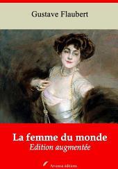 La femme du monde: Nouvelle édition augmentée