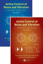 Active Control of Noise and Vibration, Second Edition: Edition 2