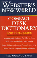 Webster's New World Compact Desk Dictionary and Style Guide
