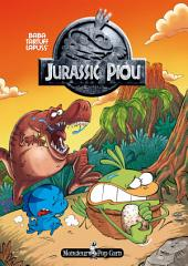 Le Piou - Tome 4 - Jurassic Piou
