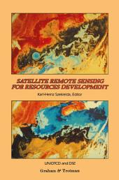 Satellite Remote Sensing for Resources Development