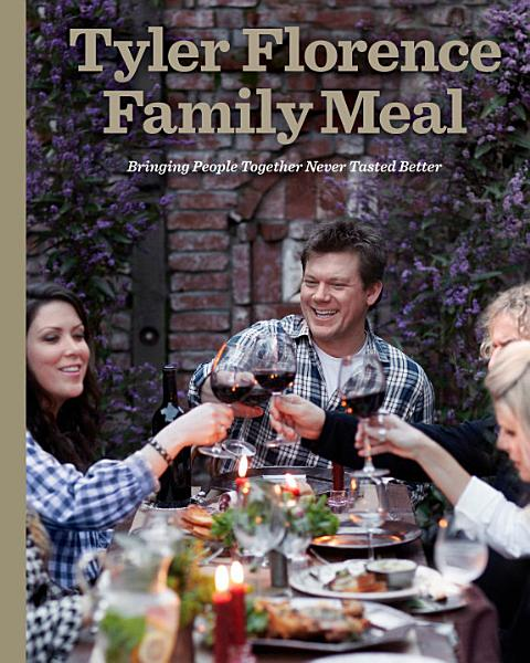 Download Tyler Florence Family Meal Book
