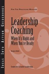 Leadership Coaching When It S Right And When You Re Ready Book PDF