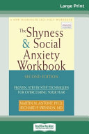 The Shyness   Social Anxiety Workbook