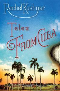 Telex from Cuba Book