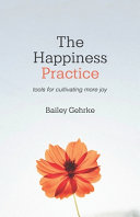 Download The Happiness Practice Book