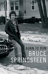 Born to Run (edición en lengua española): Memorias