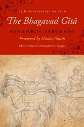 The Bhagavad Gita: Twenty-fifth–Anniversary Edition