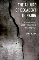 The Allure of Decadent Thinking