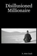 Disillusioned Millionaire