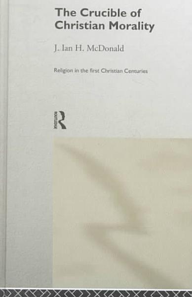 Download The Crucible of Christian Morality Book