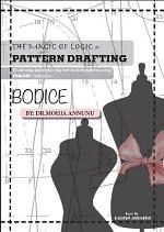 The Magic of Logic in Pattern Drafting 2 - Bodice