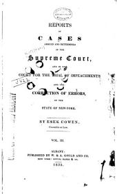 Reports of Cases Argued and Determined in the Supreme Court and in the Court for the Trial of Impeachments and the Correction of Errors of the State of New York: Volume 3