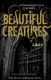 Beautiful Creatures 3 - Kaos: Bind 3