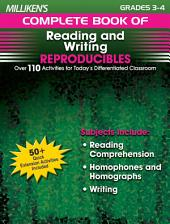 Milliken's Complete Book of Reading and Writing Reproducibles - Grades 3-4: Over 110 Activities for Today's Differentiated Classroom