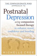 The Compassionate Mind Approach To Postnatal Depression