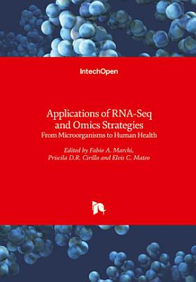 Applications of RNA-Seq and Omics Strategies
