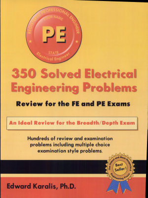 350 Solved Electrical Engineering Problems