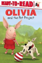 OLIVIA and the Pet Project: With Audio Recording