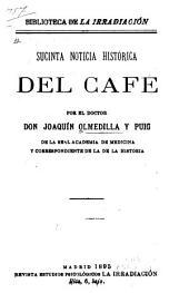 Sucinta noticia histórica del café