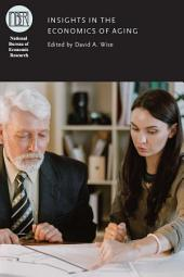 Insights in the Economics of Aging