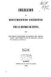 Colección de documentos inéditos para la historia de España: Volumen 2