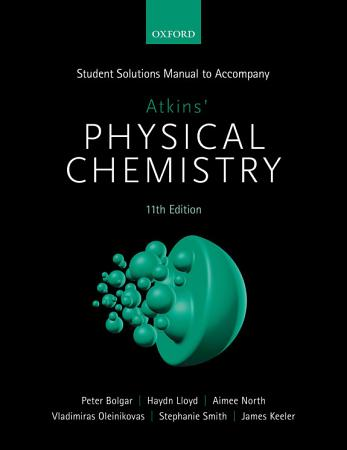 Student Solutions Manual to Accompany Atkins  Physical Chemistry 11th Edition PDF