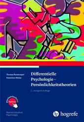Differentielle Psychologie – Persönlichkeitstheorien