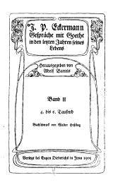 J. P. Eckermann: Gespräche mit Goethe in den letzten jahren seines lebens, Band 2
