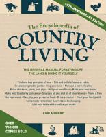 The Encyclopedia of Country Living  40th Anniversary Edition PDF
