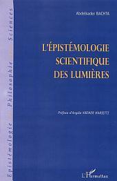 L'ÉPISTÉMOLOGIE SCIENTIFIQUE DES LUMIÈRES