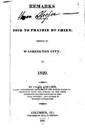 Remarks Made on a Tour to Prairie Du Chien: Thence to Washington City, in 1829