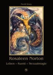 Rosaleen Norton: Leben - Kunst - Sexualmagie