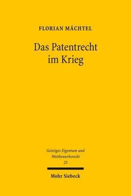Das Patentrecht im Krieg PDF