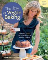 The Joy of Vegan Baking  Revised and Updated PDF