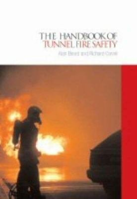 The Handbook of Tunnel Fire Safety PDF