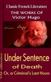 Under Sentence of Death: Works Of Hugo