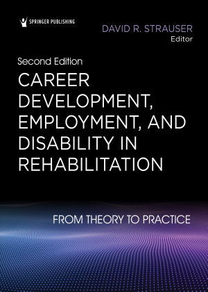 Career Development  Employment  and Disability in Rehabilitation PDF
