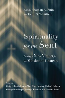Spirituality for the Sent