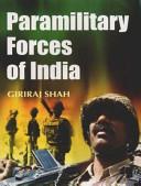 Paramilitary Forces Of India  Set Of 2 Vols   PDF
