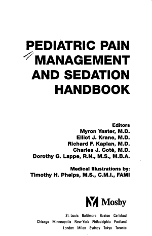 Pediatric Pain Management and Sedation Handbook