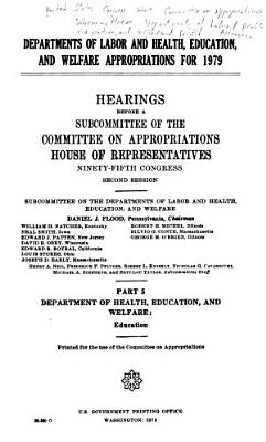 Departments of Labor and Health  Education  and Welfare Appropriations for 1979 PDF