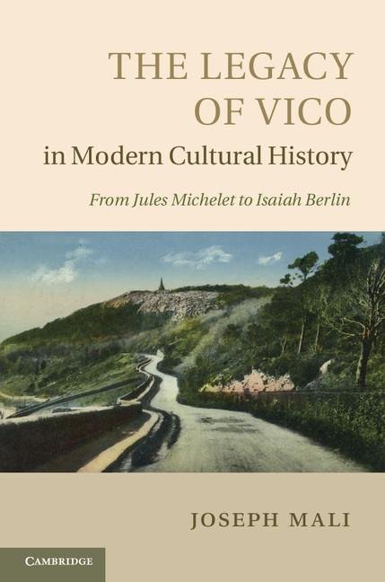 The Legacy of Vico in Modern Cultural History