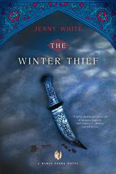 The Winter Thief: A Kamil Pasha Novel (Kamil Pasha Novels)